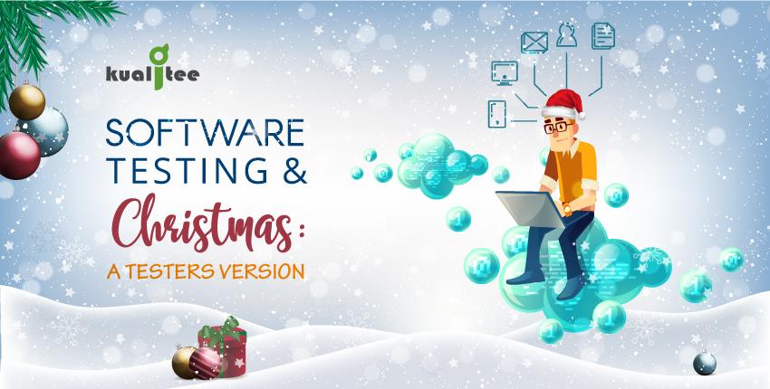 software testing and Christmas