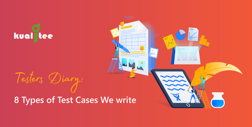 Tester's-Diary-8-Types-of-Test-Cases-We-write