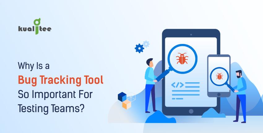 bug tracking tool for testing