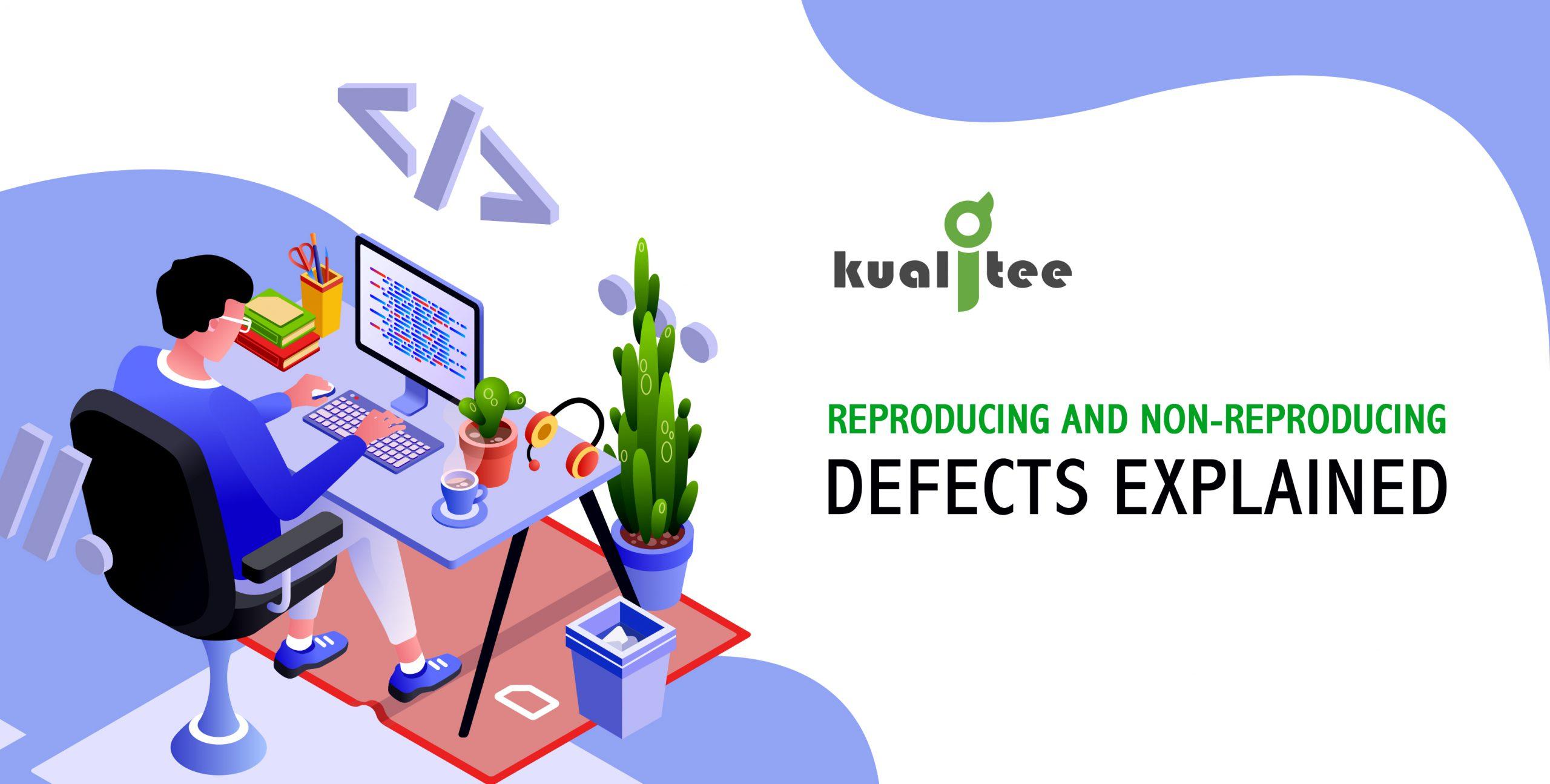 Reproducing_Non-Reproducing_Defects_02