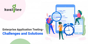 Enterprise-Application-Testing--Challenges-and-Solutions