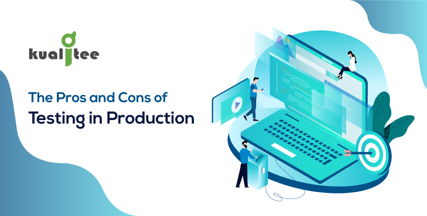 The-Pros-and-Cons-of-Testing-in-Production