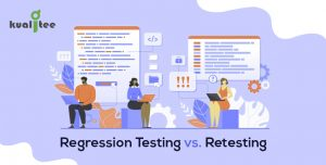 Regression Testing vs Retesting