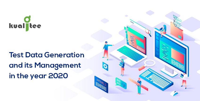 Test Data generation and its management in the year 2020