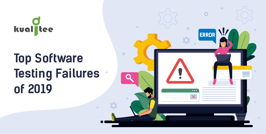 Top Software Testing Failures of 2019