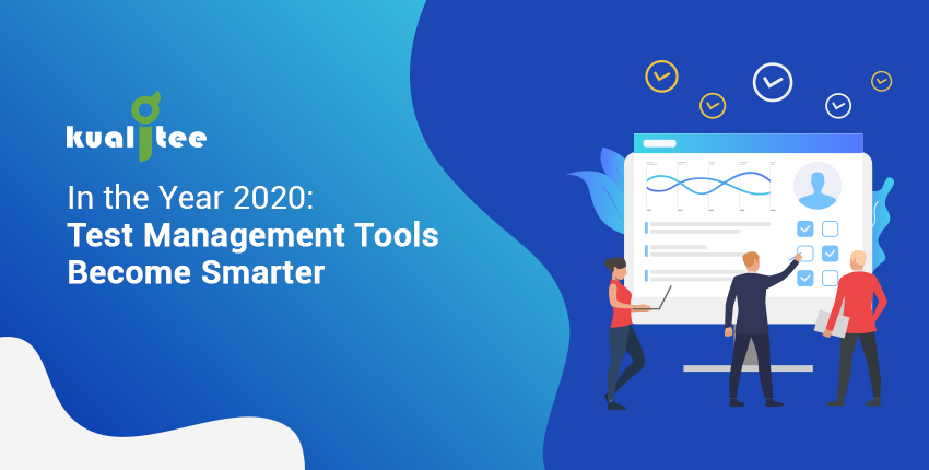In the Year 2020 Test Management Tools Become Smarter