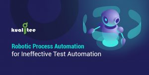 RPA for Ineffective Test Automation